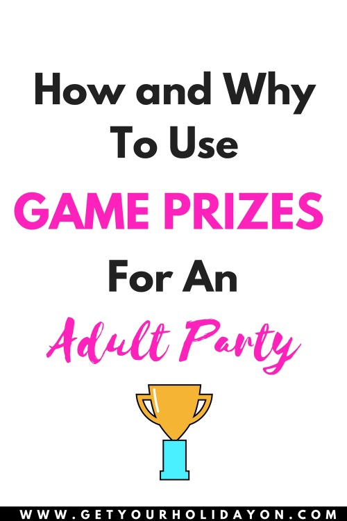 How and Why To Use Game Prizes for door prizes, white elephant gifts, party favors, shower prizes, and any adult party!