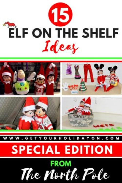 Elf on The Shelf Special Edition Ideas from the North Pole