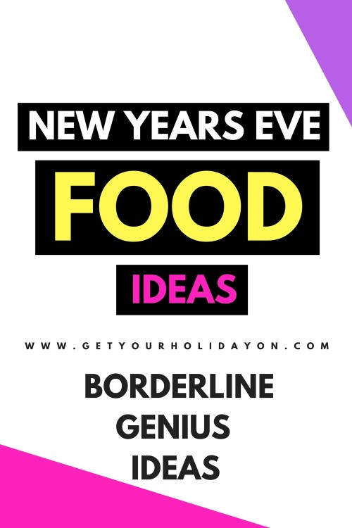 New Years Eve Appetizers, Snacks, Dinner, Side dishes party & entertaining ideas! #Newyearseve #Newyears #party #foodie