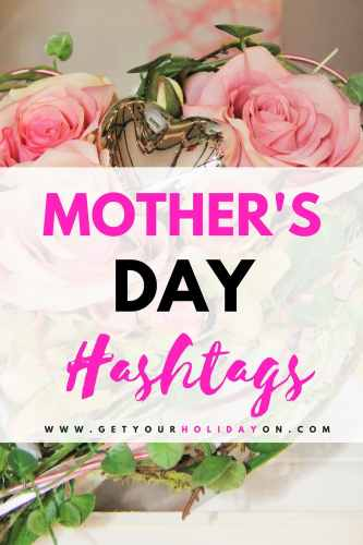 Popular hashtags for Mothers Day | Mothers day hashtags #gifts #mothersday #mom #mommy