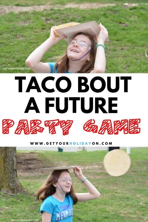 High School Graduation Party Games Taco Bout A Future!