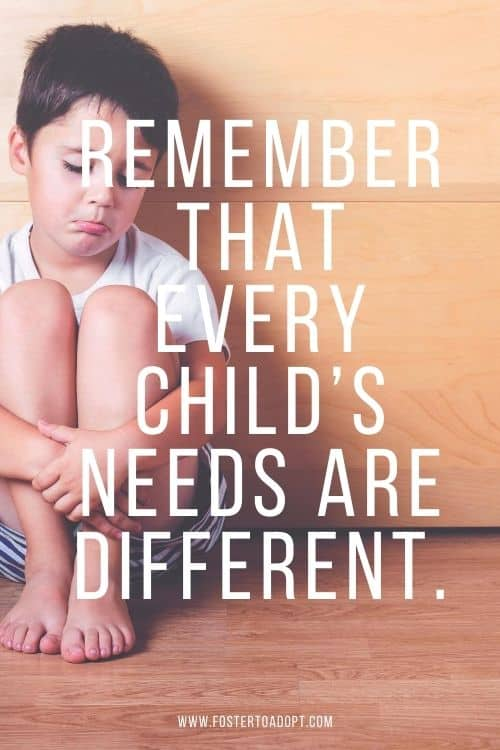 Remember that every child's needs are different.