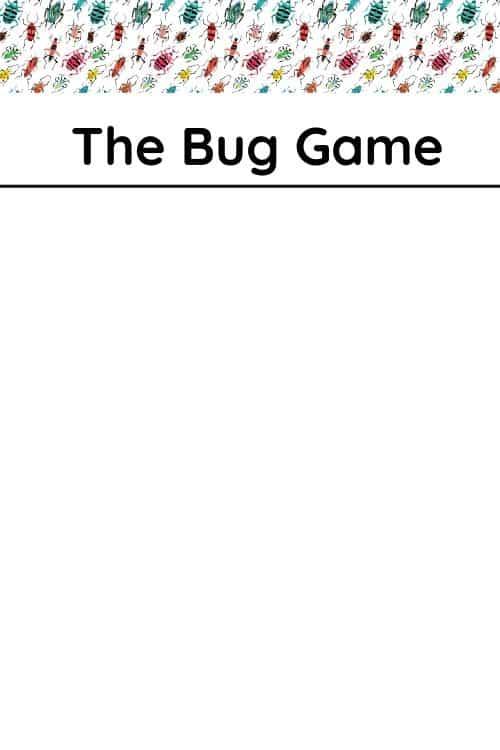The free bug game printable for kids or adults.