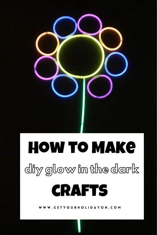 Showing readers how to make Diy Glow in the Dark Crafts.