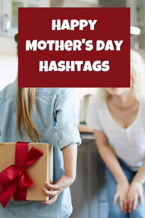 Happy Mother's day hashtags! The best mothers day hashtags for instagram and that kids and parents will want to use.