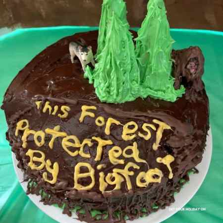 This forest protected by bigfoot cake.
