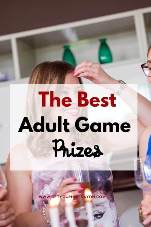 Adult game prizes that work wonders for adult prizes!