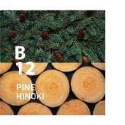 B12 PINE HINOKI
