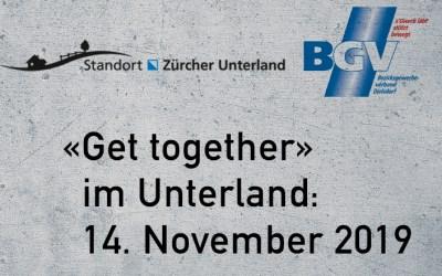 «Get together» im Unterland: 14. November 2019, BGV & Standortförderung Zürcher Unterland