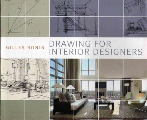 "Gilles Ronin, ""Drawing for Interior Designers"""