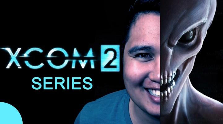 XCOM 2 Series