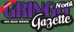 Gringo Gazette North
