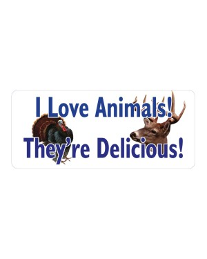 """I love Animals They're Delicious Magnet or Sticker for Indoor or Outdoor Use 7"""" x 3"""""""