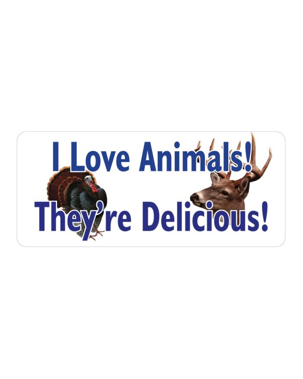"I love Animals They're Delicious Magnet or Sticker for Indoor or Outdoor Use 7"" x 3"""