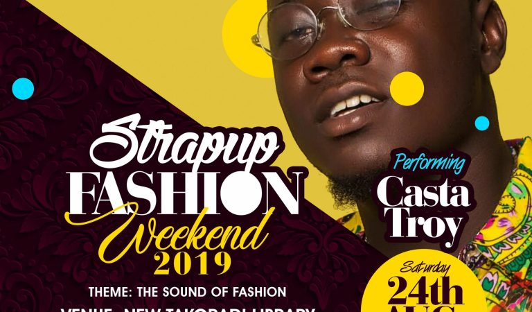 Casta Troy, Corp Sayvee, Ayma & Others Set To Thrill Patrons At Strap Up Fashion Show 2019