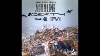 Photo of Alkaline – #DeathToMicrowave (Popcaan Diss)