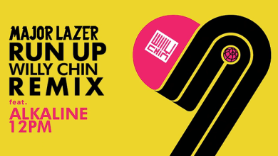 Photo of Download : Alkaline – Run Up (Ft. Major Lazer) (WIlly Chin Remix)