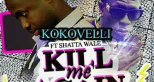 KoKoVeli x Shatta Wale – Kill Me Again (Prod By Da Maker)