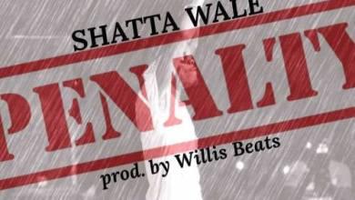 Photo of Shatta Wale – Penalty (Prod By WillisBeatz)
