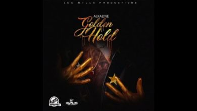 Photo of Stream : Alkaline – Golden Hold (Prod by Lee Milla Productions)