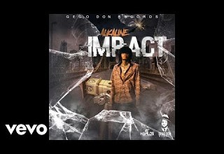 Photo of Stream : Alkaline – Impact (Prod By Gego Don Records)