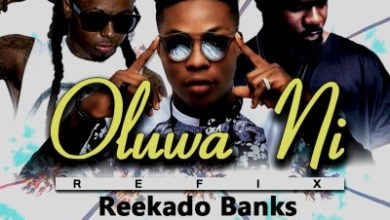 Photo of New : Reekado Banks x Lil Wayne x Sarkodie – Oluwa Ni Refix (By Saint Oracle)