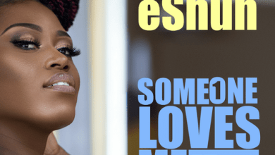 Photo of Stream : eShun – Someone Loves Me (Ft Flowking Stone)