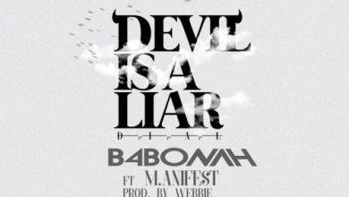 Photo of B4Bonah ft Manifest – Devil Is A Liar (Prod. by Webbie)