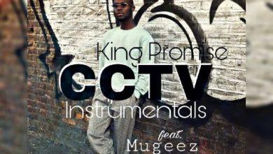 Photo of Instrumental : King Promise – CCTV (Ft. Mugeez x Sarkodie) (Prod.By Vegas Ace)