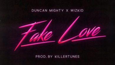 Photo of Wizkid x Duncan Mighty – Fake Love (Prod. by Killertunes)
