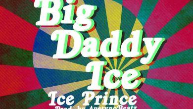 Photo of Audio : Ice Prince – Big Daddy Ice (Prod By Austynobeatz)