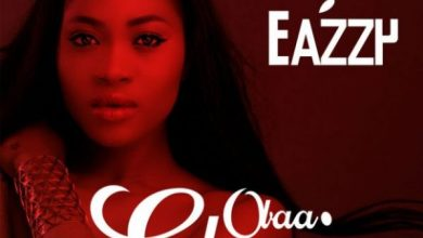 Photo of Download : Eazzy – Obaa Gbemi (Prod By Mix Master Garzy)