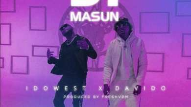 Photo of Download : Idowest x Davido – Ji Masun (Prod By FreshVdm)