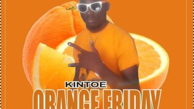 Photo of Download : Kintoe – Orange Friday (Prod By Willisbeatz)