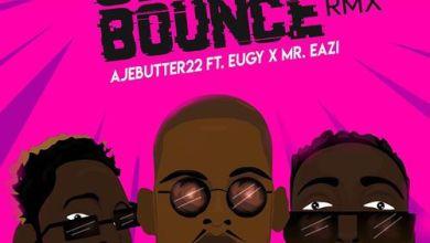Photo of Download : Ajebutter22 – Ghana Bounce (Remix) ft. Mr Eazi x Eugy