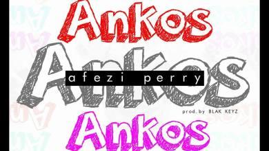 Photo of Download : Afezi Perry – Ankos (Prod By Blak Keyz)
