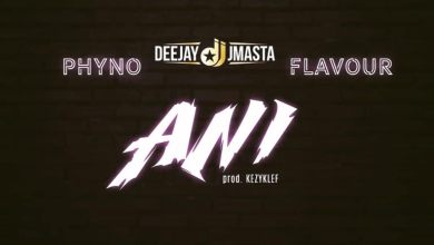 Photo of Download : Deejay J Masta Ft Phyno x Flavour – Ani (Prod By KezyKlef)
