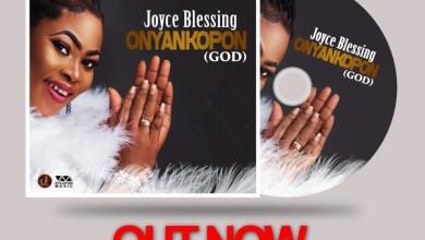 Photo of Stream : Joyce Blessing – Onyankopon (God)