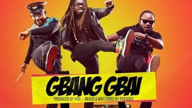 Photo of Download New : Praye – Gbang Gbai (Prod by Kidi)
