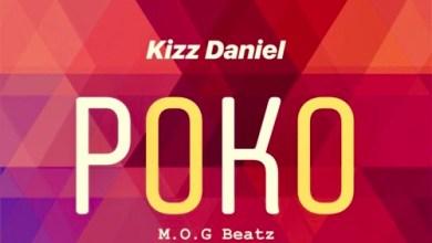 Photo of Download : Kizz Daniel & M.O.G Beatz – Poko (Prod by M.O.G beatz)