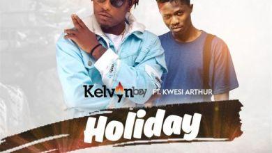 Photo of Download : Kelvynboy Ft Kwesi Arthur – Holiday (Prod. by Liquidbeatz)
