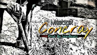 Photo of Download : Mesagx – Concray (Prod. By SexyBeatz)