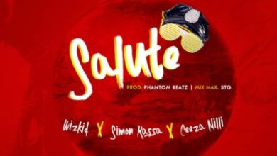 Photo of Download : Wizkid – Salute Ft Ceeza Milli x Simon Kassa (Prod. by Phantom)