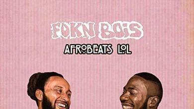 Photo of Download : FOKN BOIS – African Holiday Ft Sister Deborah x Dex Kwasi