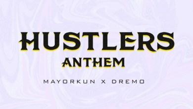 Photo of Download : Mayorkun x Dremo – Hustlers Anthem