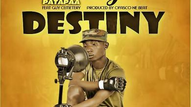 "Photo of Download : Patapaa – ""My Destiny"" Ft Guy Cemetery (Prod. By Ofasco Beatz)"