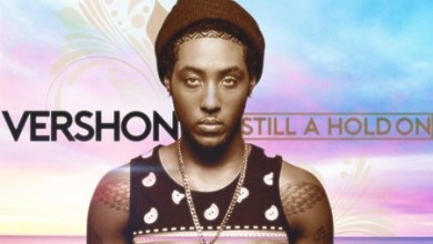 Photo of Download : Vershon – Still A Hold On