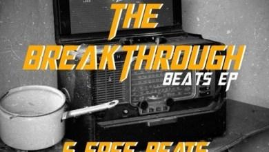 Photo of Download : DopeNation – The BreakThrough Beatz (EP)