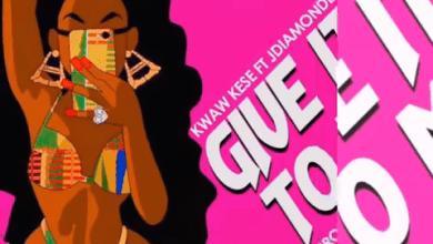 Photo of Download : Kwaw Kese – Give It To Me Ft J Diamondz (Prod By JR Beatz)