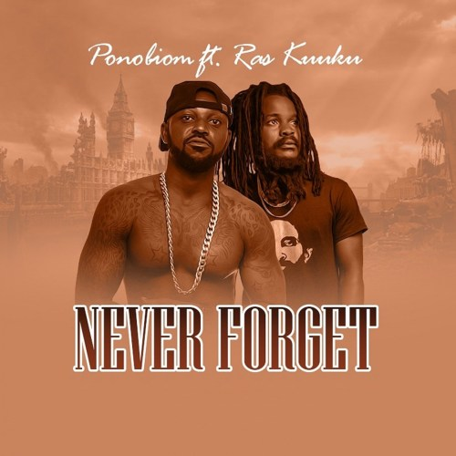 Download : Yaa Pono Ft Ras Kuuku – Never Forget